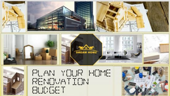 Plan your home renovation budget before purchasing.